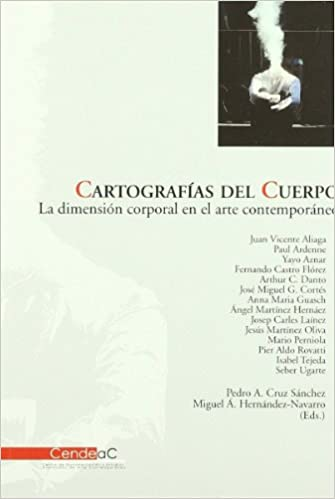 Book Cartografias del cuerpo. La dimension corporal deen el arte contemporaneo