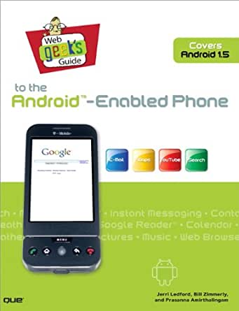 Web Geeks Guide to the Android-Enabled Phone (English Edition ...