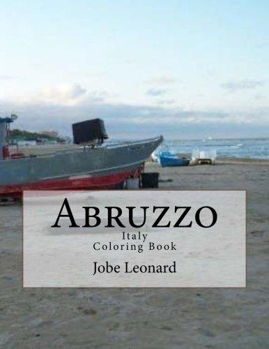 Abruzzo, Itally Coloring Book: Color Your Way Through Historic Abruzzo, Italy PDF