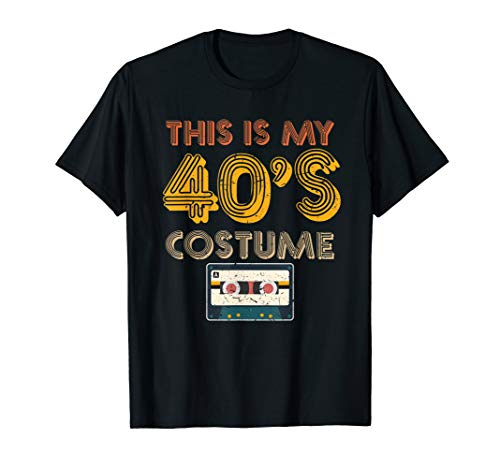 Cool This Is My 40's Costume Halloween 1940s Birthday Gift ()