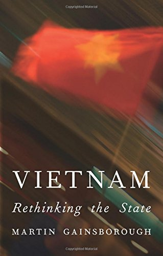 Vietnam: Rethinking the State by Brand: Zed Books