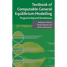 Textbook of Computable General Equilibrium Modeling: Programming and Simulations