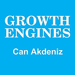 Growth Engines: Case Studies and Analysis of Today's Fastest Growing Companies