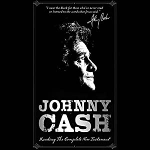 Johnny Cash Reading the Complete New Testament Audiobook