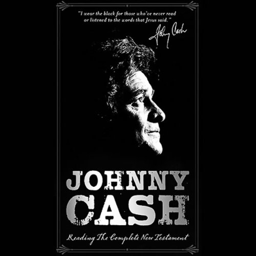Johnny Cash Reading the Complete New Testament Audiobook [Free Download by Trial] thumbnail