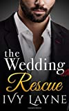 The Wedding Rescue (The Alpha Billionaire Club) (Volume 1)