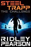 Front cover for the book Steel Trapp: The Challenge by Ridley Pearson