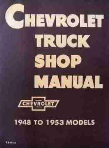 1948-53 Chevrolet Chevy Truck Repair Shop Service Book Manual - Bundle - 2 items: 1-Book, 1-Decal