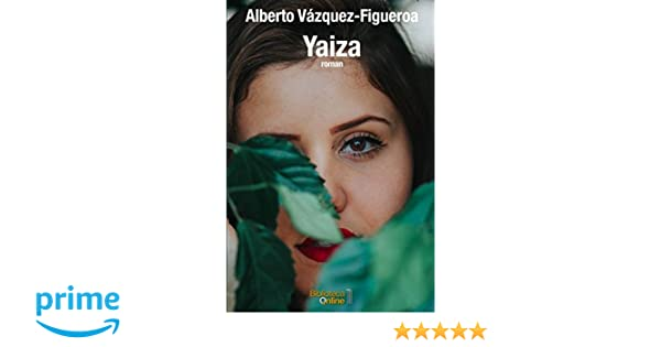 Amazon.com: Yaiza (German Edition) (9781521841242): Alberto Vázquez-Figueroa, BibliotecaOnline: Books