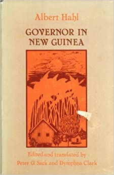 Governor in New Guinea (English and German Edition)