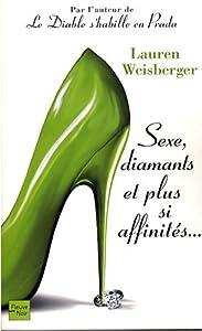 vignette de 'Sexe, diamants et plus si affinités (Lauren Weisberger)'