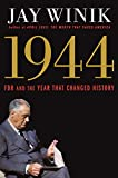 Book cover image for 1944: FDR and the Year That Changed History