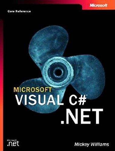 Microsoft Visual C#(tm) .Net (Core Reference) by Microsoft Press