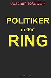 Politiker in den Ring