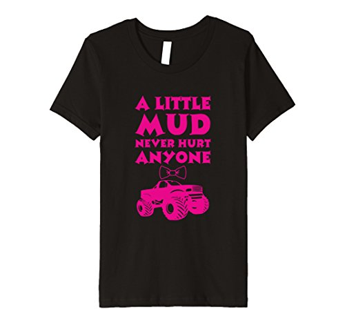 Kids A Little Mud Never Hurt Anyone Country Girl Mudding Truck 10 - South Mall Stores County