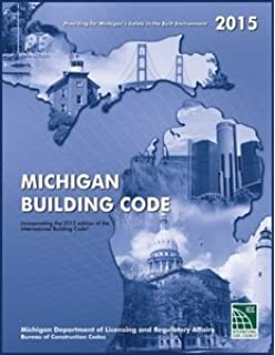 2015 Michigan Residential Code: Bureau of Construction Codes ...