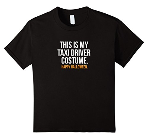 Kids This is my Taxi Driver Costume Funny Halloween Tee Shirt 4 (Taxi Costume)