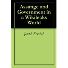 Assange and Government in a Wikileaks World