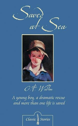 Download Saved At Sea (Classic Stories) ebook