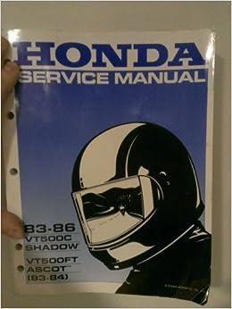 honda factory service manual 1983-1986 (vt500c shadow (1983-1986) and vt500ft  ascot (83-84)): honda motor co : amazon com: books