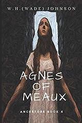 Agnes of Meaux (Ancestors) (Volume 4) Paperback