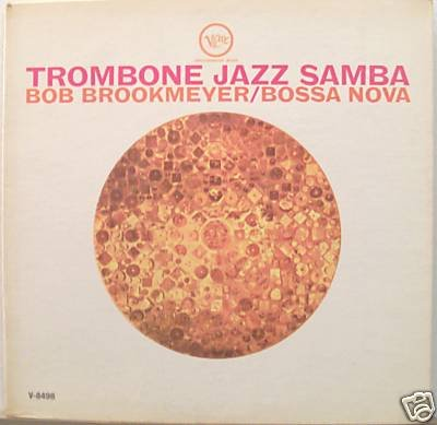 (TROMBONE JAZZ SAMBA --BOB BROOKMEYER/BOSSA NOVA---LP)