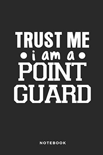 (Trust Me I Am A Point Guard Notebook: 6x9 Blank Lined Basketball Composition Notebook or Journal for Coaches and Players)