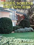 Hedges, Screens and Espaliers