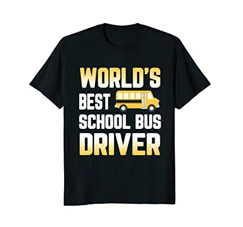 Best Driver Bus Worlds (Worlds Best School Bus Driver T-Shirt)