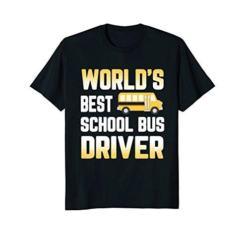 Best Worlds Bus Driver (Worlds Best School Bus Driver T-Shirt)