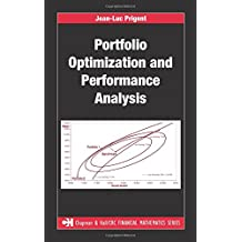 Portfolio Optimization and Performance Analysis (Chapman and Hall/CRC Financial Mathematics Series)