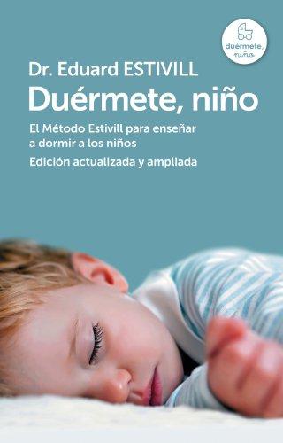 Duérmete, niño (edición actualizada y ampliada): El Método Estivill para enseñar a dormir a los niños (Spanish - Plaza Rosa