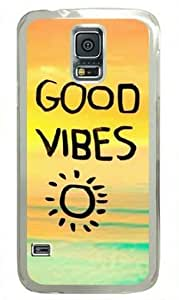 Good Vibes Sun 002 Samsung Galaxy S5 i9600 Hard Shell with Transparent Edges Cover Case by Lilyshouse