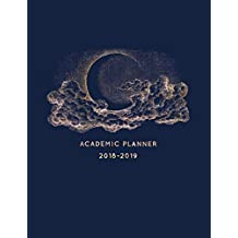 2018-2019 Academic Planner: Vintage Hand Drawn Moon | Aug 2018 - July 2019 Weekly View |To Do Lists, Goal-Setting, Class Schedules + More | Galaxy Design