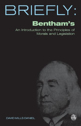 Bentham's An introduction to the principles of morals and legislation (SCM Briefly)
