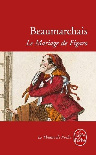 Le Mariage De Figaro: Comedie En Cinq Actes, 1784 Ldp Theatre French Edition By Beaumarchais 1999-06-01