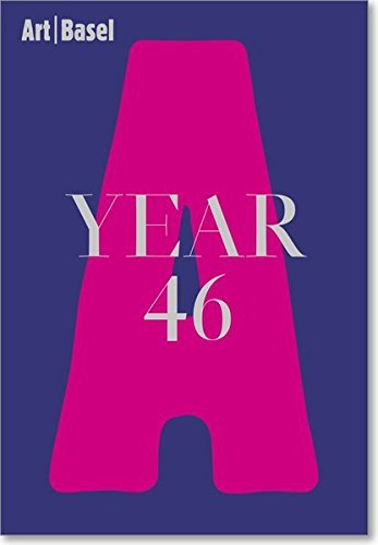 Art Basel | Year 46 by Suzanne Cotter (2016-05-24)