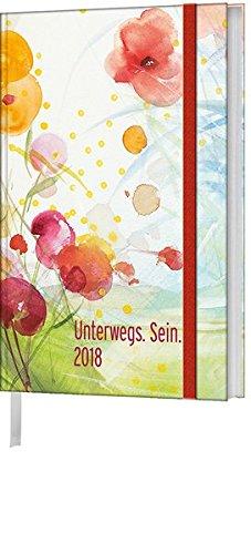 Unterwegs. Sein. 2018 (Kunst) - Taschenkalender