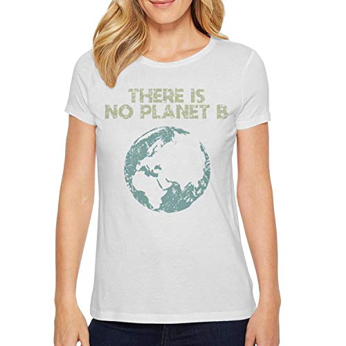 (Earth Day There is No Planet B Women Girls Funny Comfortable Knitted Cotton Casual Top)