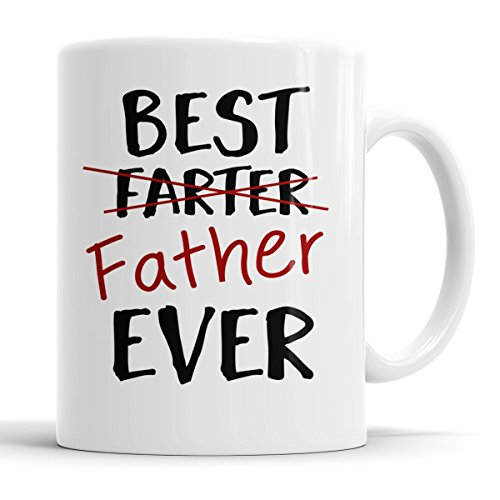 Father's Day Gift – Best Father/Farter Ever – Funny Coffee Mug for Dad