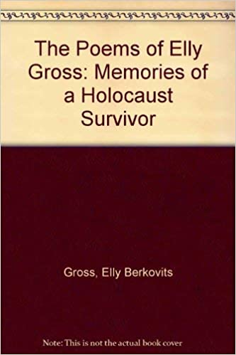 Holocaust Memories And Other Poems