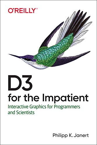 D3 for the Impatient: Interactive Graphics for Programmers and Scientists