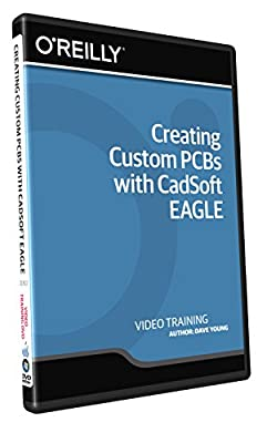 Creating Custom PCBs with CadSoft EAGLE - Training DVD