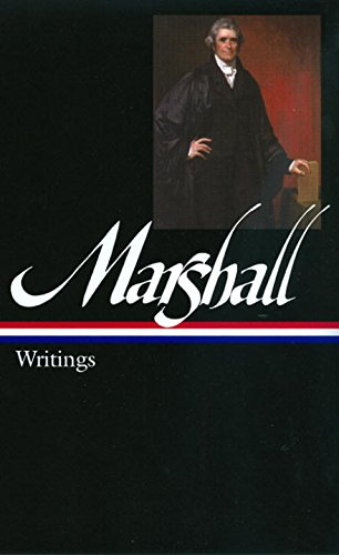 John marshall writings library of america john marshall john marshall writings library of america john marshall charles hobson 9781598530643 amazon books fandeluxe Choice Image