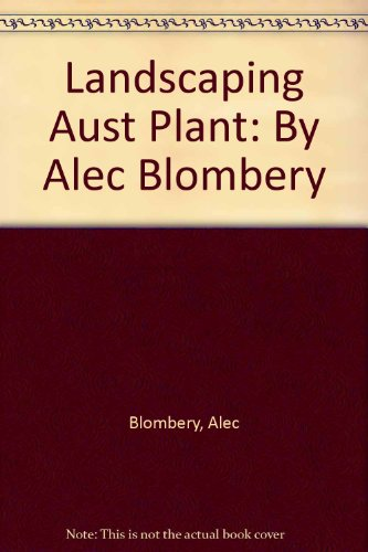 Practical Gardening & Landscaping with Australian Native Plants
