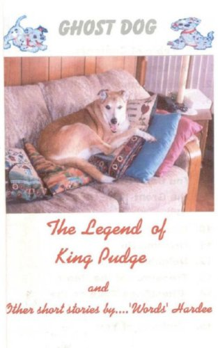 The Legend of King Pudge (GHOST DOG Book 3)