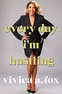 Book Cover: Every Day I'm Hustling