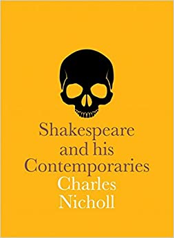 Book Shakespeare and His Contemporaries (National Portrait Gallery Companions) by Charles Nicholl (2016-04-26)