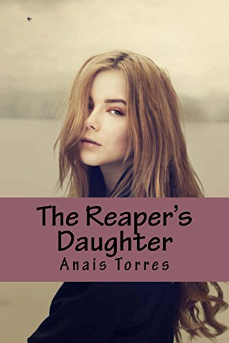 The Reaper's Daughter by [Torres, Anais]