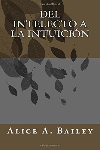 Del Intelecto a la Intuición  [A. Bailey, Alice] (Tapa Blanda)